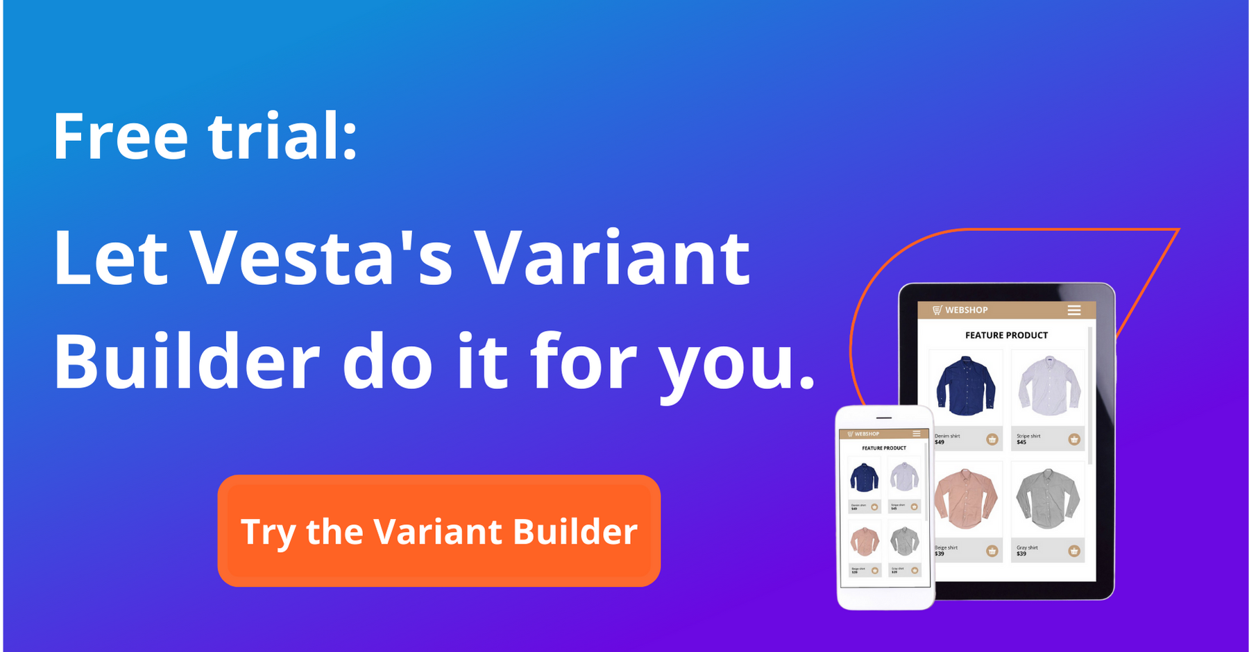 Vesta Variant Builder Trial