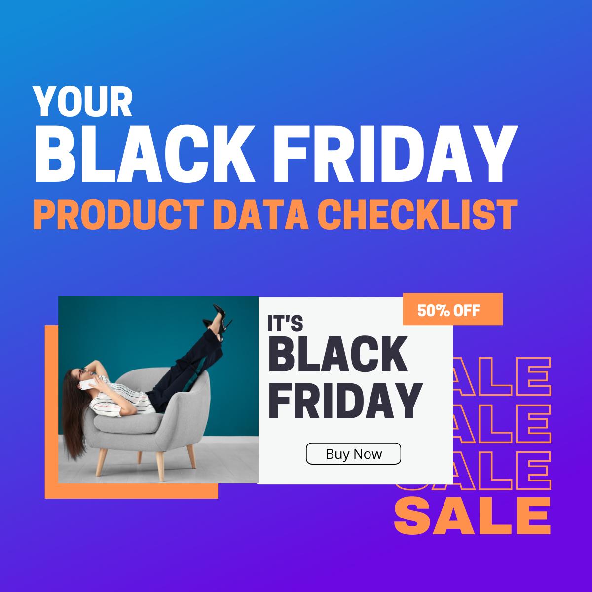 Black Friday Product Data Checklist